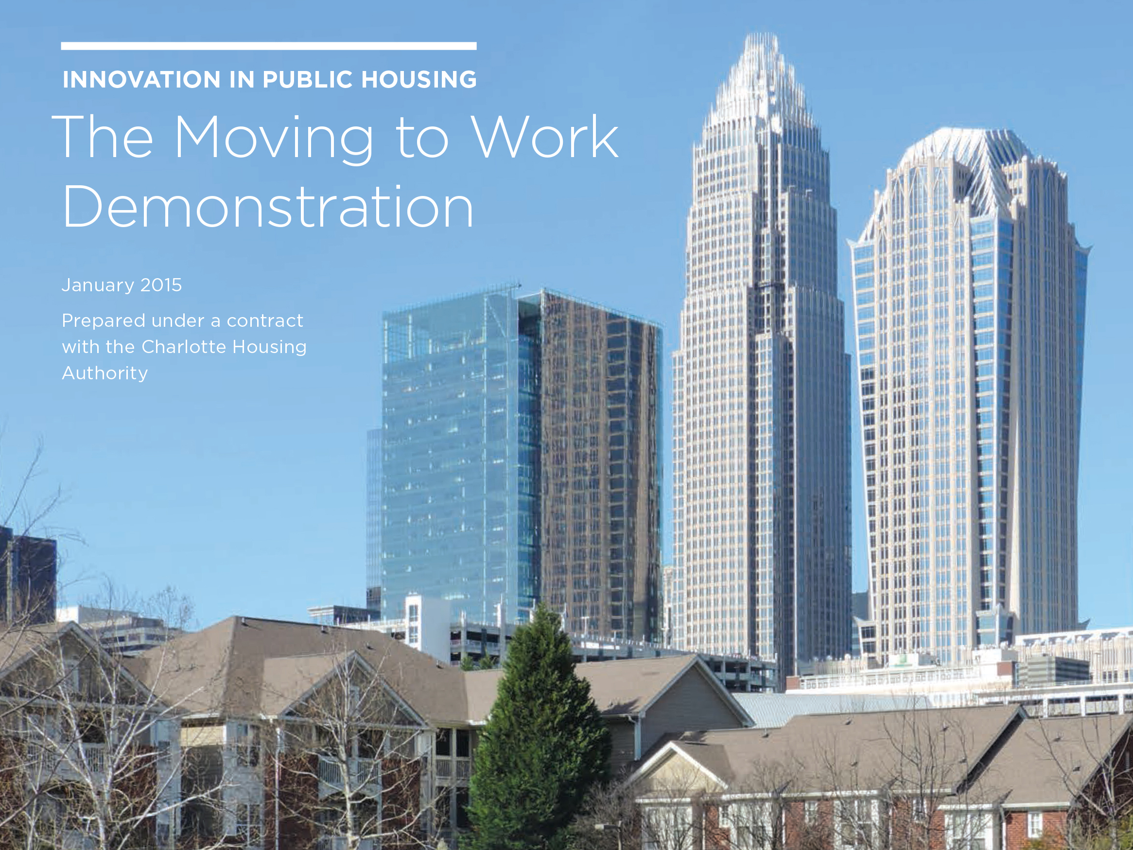 Innovation in Public Housing: The Moving to Work Demonstration