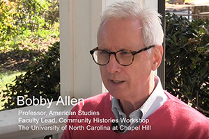 Bobby Allen and the Community Histories Workshop